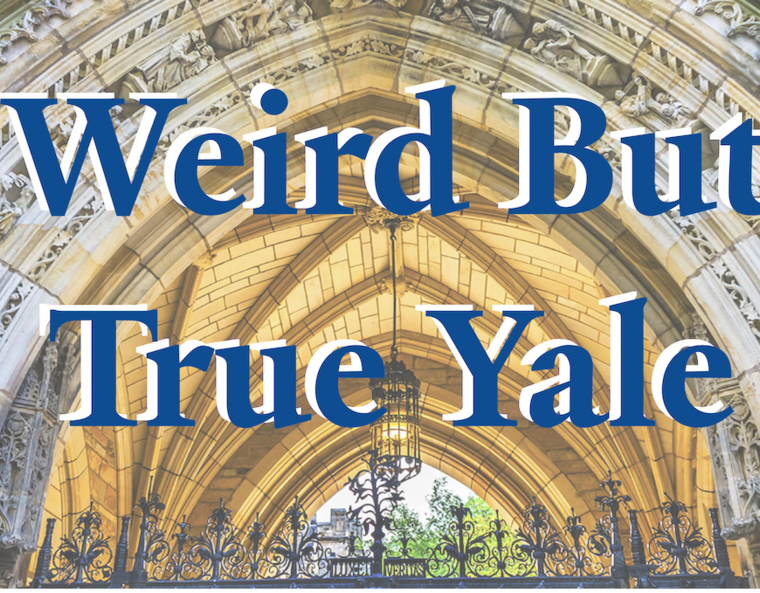Weird but True Yale